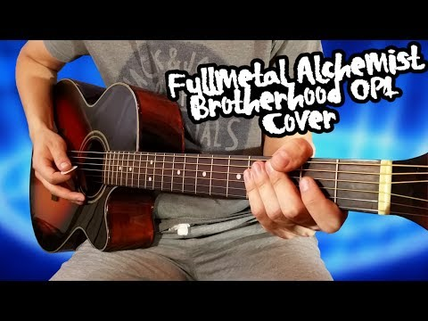Fullmetal Alchemist: Brotherhood Opening 1 - Guitar Cover [with TABS]