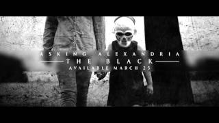 Asking Alexandria The Black Audio