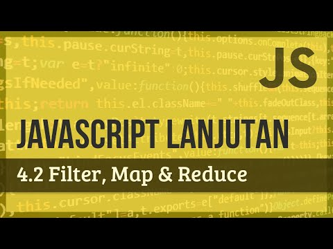 JAVASCRIPT LANJUTAN   4.2 Filter, Map & Reduce thumbnail