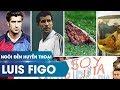 Ngôi đền huyền thoại   Luis Figo và cái đầu lợn