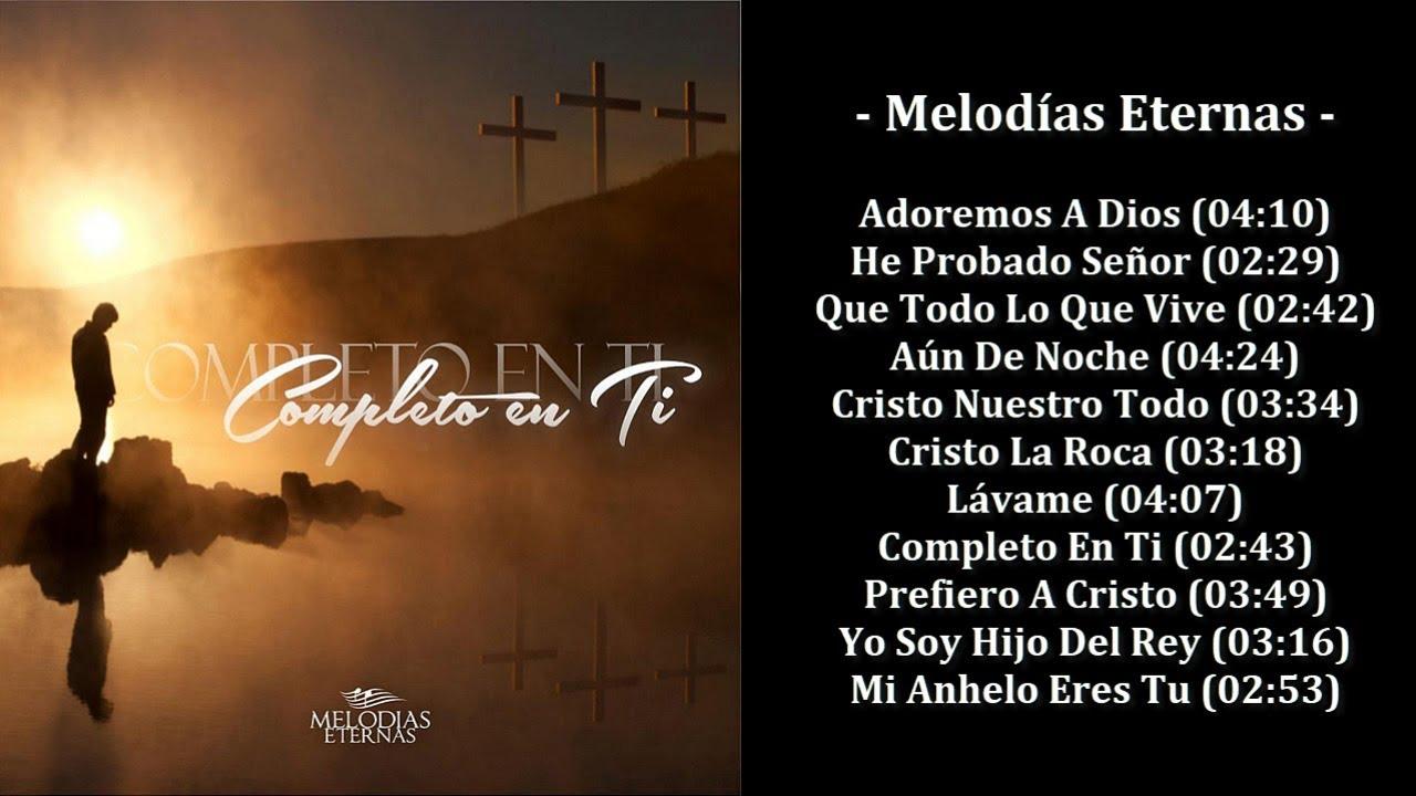 Melodías Eternas - Completo En Ti (2013)