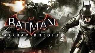 BATMAN ARKHAM KNIGHT part 7
