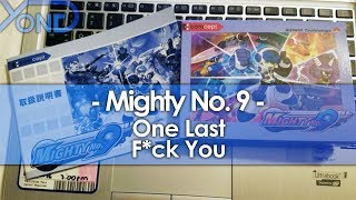 One Last F*ck You From Mighty No. 9