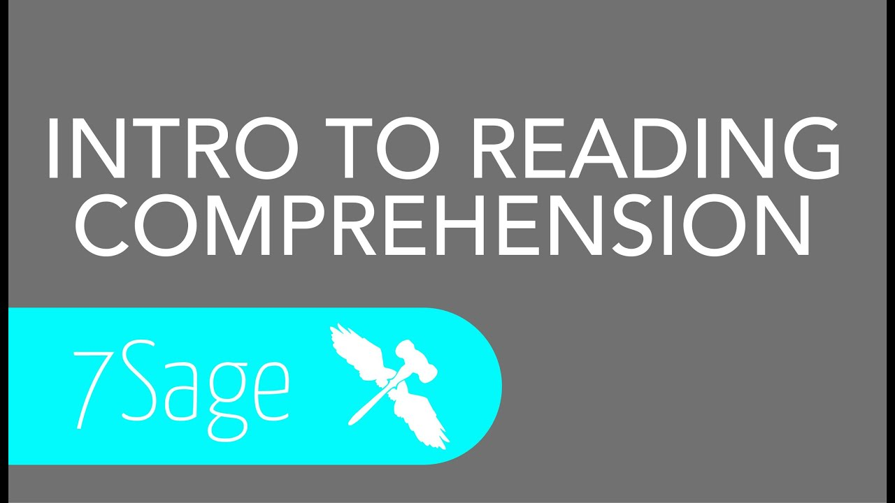 7sage Lsat  Introduction To Reading Comprehension  Youtube