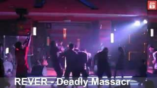 Video Rever -Deadly Massacre (Live Performance) Extreminal TV download MP3, 3GP, MP4, WEBM, AVI, FLV Agustus 2018