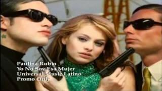 Paulina Rubio   Yo no Soy Esa Mujer Music Videos  Hq By  Playero 0601 mkv