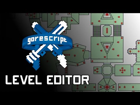 Gorescript - Speed level creation - Level Editor Preview