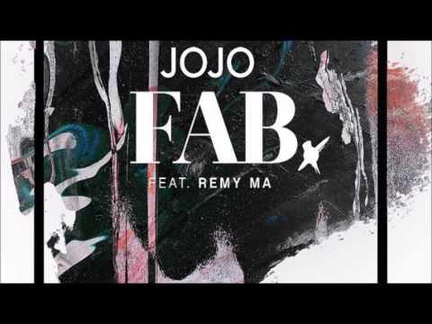 JoJo - FAB. (feat. Remy Ma)