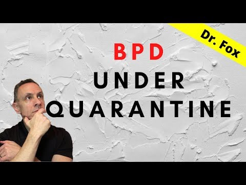 under-quarantine-when-you-have-or-when-you're-with-someone-with-bpd