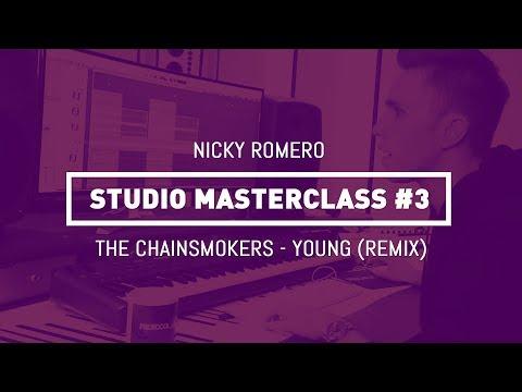 Nicky Romero  Studio Masterclass #03  The Chainsmokers  Young Remix