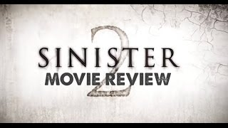 SINISTER 2 (2015) - Movie Review