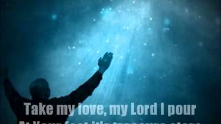 Take My Life (Chris Tomlin w/ Lyrics) KCCC Worship