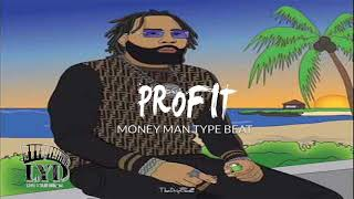 "(FREE) Money Man Type Beat 2020 ""PROFIT"" (Prod.@lyddoit)"