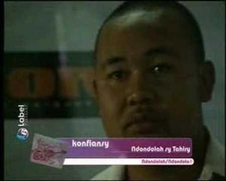 Ndondolah sy Tahiry - Konfiansy
