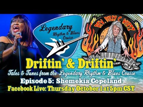 """LRBC """"Driftin' & Driftin' Happy Hour"""" Episode 5 w/ Shemekia Copeland & Rev. Billy C. Wirtz!"""