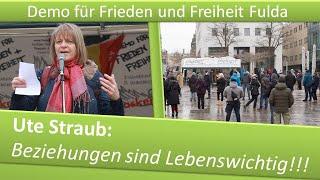 Demo Frieden und Freiheit Fulda/ 09.01.21/ Ute Straub: Beziehungen sind Lebenswichtig!!!