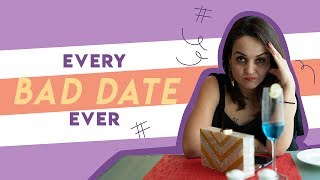 Thoughts We Have On A Bad Date! | Hauterfly| Dating