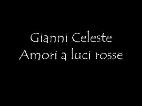 Gianni Celeste Amori a luci rosse