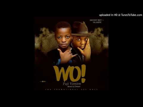 Destiny Boy OLAMIDE – WO! Cover