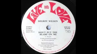 Delroy Wilson – Don't Put The Blame On Me