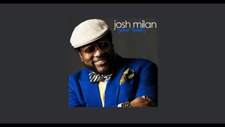Josh Milan - Your Body(Louie Vega Eol Mix)