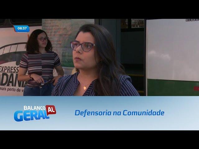 'Defensoria na Comunidade' realiza atendimentos itinerantes em Maceió