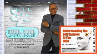 Bishop's Soul2Soul Ministry Moment (EP.31)