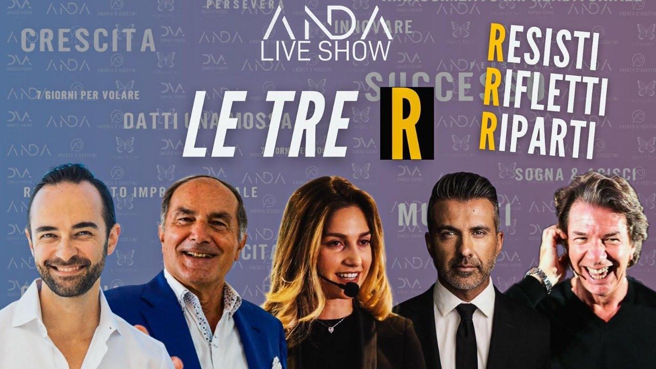 """ANDA Live Show: LE TRE """"R"""" RESISTI, RIFLETTI e RIPARTI."""