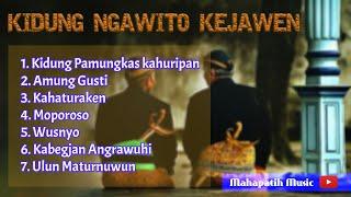Kidung Pamungkas Kahuripan   Kidung Ngawito Kejawen Full Album   Kidung Jawa