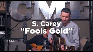 """S. Carey """"Fool's Gold""""   Live At Chicago Music Exchange   CME Sessions"""