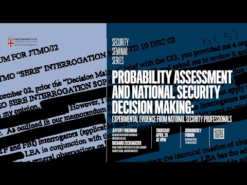 Probability Assessment and National Security Decision Making