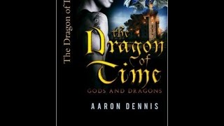 The Dragon of Time Gods and Dragons 2nd read