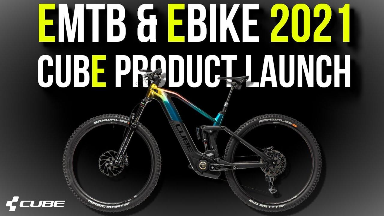 Best E Bikes 2021 EMTB & EBIKE 2021   Cube Bike launch 2021   Cube EMTB 2021   YouTube