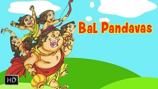 Bal Pandavas - The Birth & Childhood Of The Five Warriors - Mahabharat(The Epic) - Stories for Kids