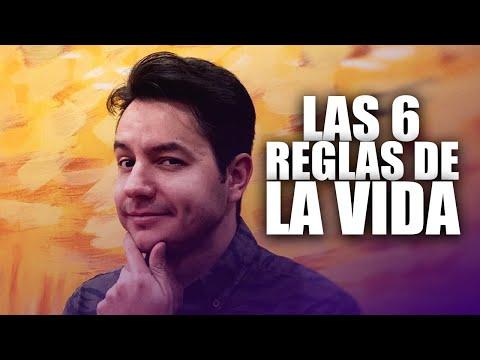 LAS 6 REGLAS DE LA VIDA