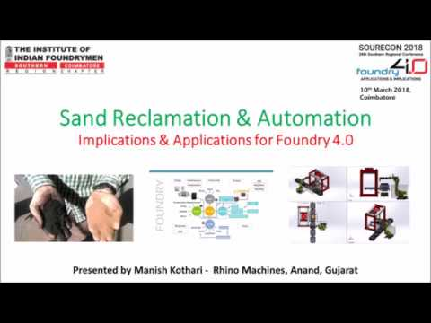 Sourecon 2018 Foundry 4 0 Automation & Sand Reclamation