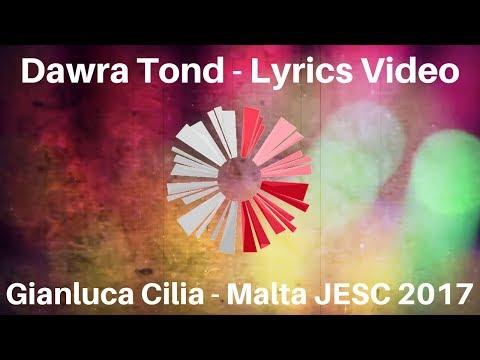 Gianluca Cilia - Dawra Tond - Malta JESC 2017 (LYRICS VIDEO)