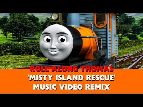 Roll Along Original - 'Misty Island Rescue' Music Video Remix - Logging Locos - Thomas & Friends