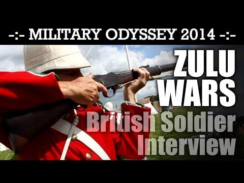 ZULU WARS British Infantry Interview Military Odyssey 2014   HD
