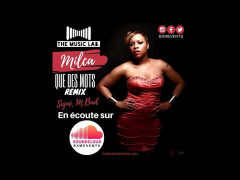 M.BAD Feat MILCA - QUE DES MOTS [Remix] | The Music Lab.