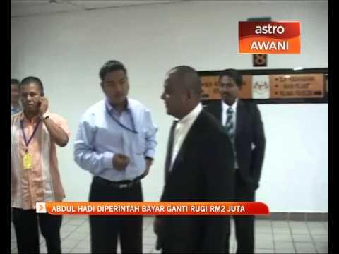 Abdul Hadi diperintah bayar ganti rugi RM2 juta