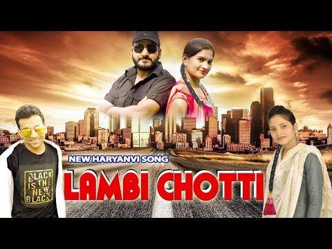 Lambi Chotti | Latest New Haryanvi Dj Song 2018 | Sonu Godara | Soniya Sagar | Sonam Saini | Mahesh