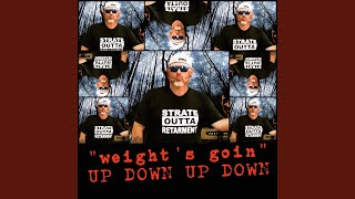 [Weights Goin] Up Down, up Down YouTube Videos