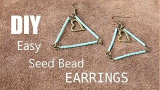 Easy Seed Bead Earrings Tutorial