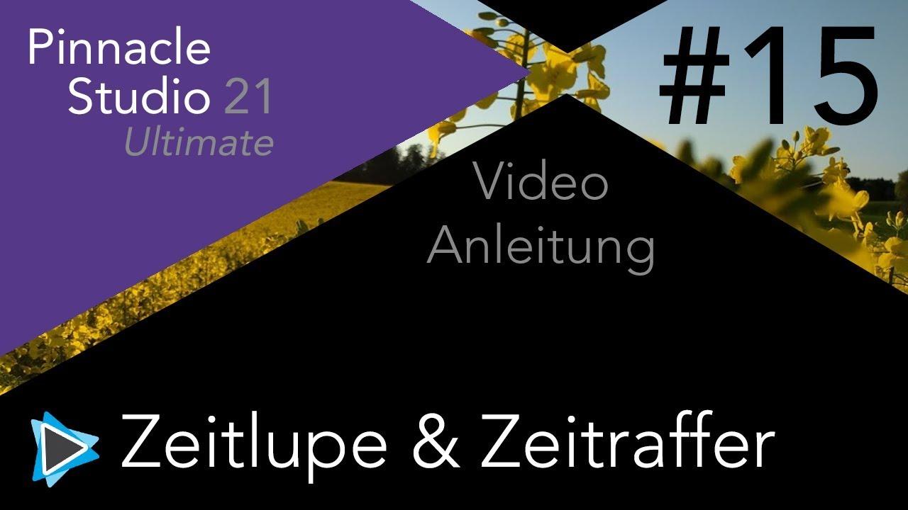 Zeitlupe und Zeitraffer in Pinnacle Studio 21 Video Tutorial Deutsch ...