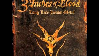 3 Inches of Blood - My Sword Will Not Sleep - Long Live Heavy Metal