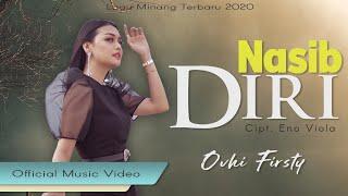 Ovhi Firsty - NASIB DIRI [Official Music Video] Lagu Minang Terbaru 2020