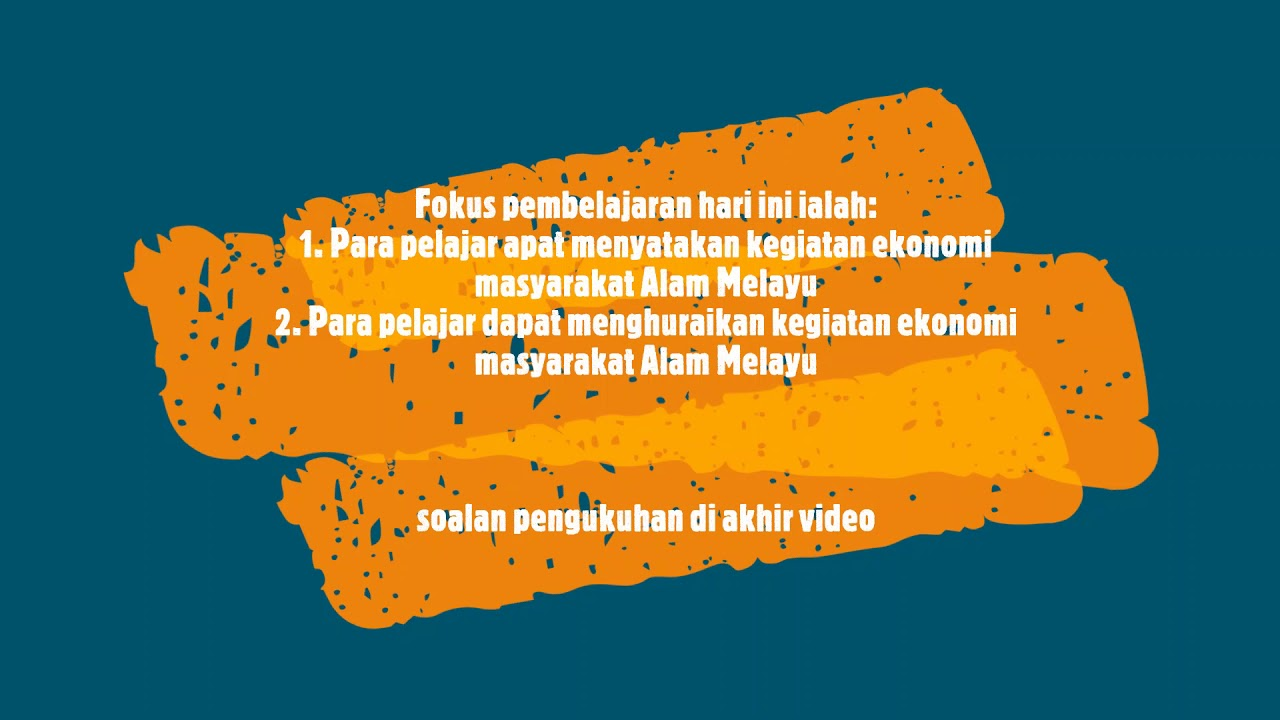 Sejarah Kssm Ting 2 Bab 2 2 2 Kegiatan Ekonomi Masyarakat Alam Melayu Youtube