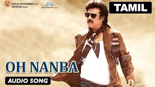 Oh Nanba | Full Audio Song | Lingaa