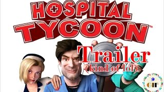 Hospital Tycoon || Trailer [HD 1080p] fanmade